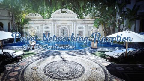 Power Networking Reception at The Villa Casa Casuarina!
