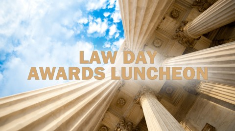 2018 Law Day Awards Luncheon