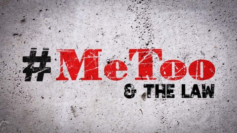 #MeToo and the Law