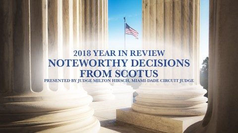 2018 Year in Review: Noteworthy Decisions from SCOTUS