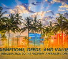 Exemptions, Deeds, and Values: An Introduction to the Property Appraiser's Office